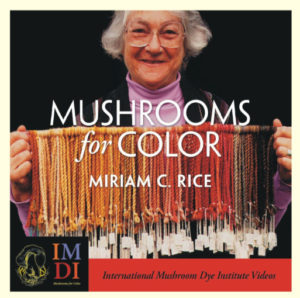 Miriam Rice and Color from Mushrooms